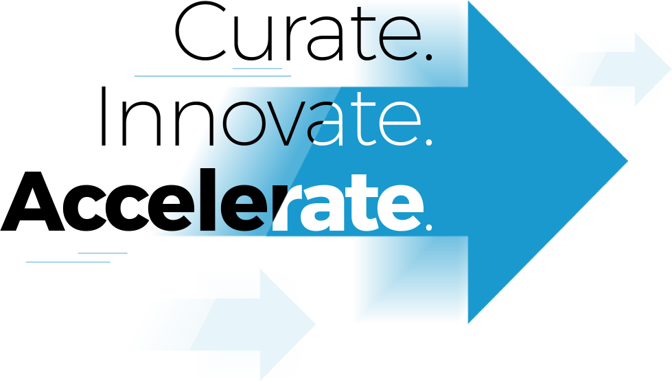 Curated. Innovate. Accelerate.